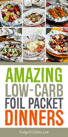 Here's a tasty collection of Amazing Low-Carb Foil Packet Dinners to cook on the grill, in the oven, or over the coals of a campfire, perfect for easy summer dinners! There's a big variety of low-foil dinner ideas from blogs around the web; enjoy! [found on KalynsKitchen.com] #kalynskitchen #LowCarbFoilDinners #LowCarbDinners #FoilPacketDinners #FoilDinners