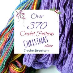 Over 370 Christmas Crochet Patterns - 25 Roundups! STOP searching and START making. | CrochetStreet.com