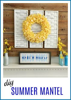 Vintage Paint and more. a summer mantel diy'd with a fabric rag wreath, recyled and painted bottles, and a beach sign done with Chalk Couture transfer, chalk paste and box frame. Summer Diy, Summer Crafts, Summer Mantel, Diy Mantel, Beach House Signs, Diy Wreath, Wreaths, Hosting Thanksgiving, Different Holidays