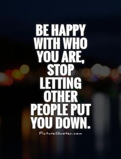 when people put you down quotes - Google Search