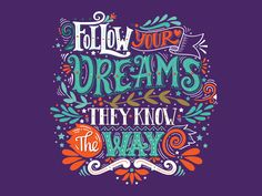 your dreams. They know the way. Hand drawn vintage illustration with hand-lettering and decoration elements. Drawing for prints on t-shirts and bags, stationary or poster. New Quotes, Words Quotes, Inspirational Quotes, Sayings, Lettering Design, Hand Lettering, Vintage Lettering, Ink Studio, Inspiration Typographie