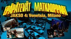 Epäpätevät Matkaoppaat - Jakso 4: Venetsia, Milano