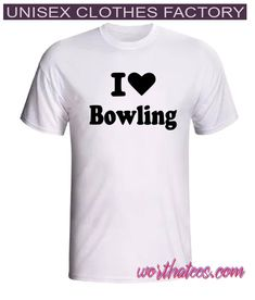 i love bowling T-Shirt Bowling T Shirts, Unisex Clothes, Tees, Mens Tops, Stuff To Buy, Outfits, Women, Style, Fashion