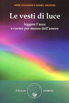 #(usato)le vesti di luce. leggere l'aura e edizione Amrita  ad Euro 14.50 in #Amrita #Salute famiglia benessere