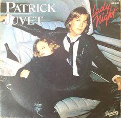 Patrick Juvet - Lady Night 45t