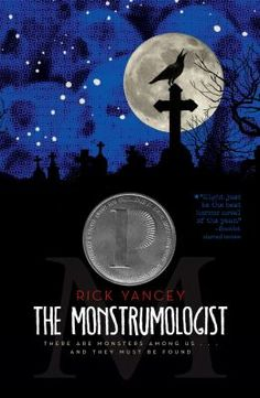 The Monstrumologist by Rick Yancey (Printz Honor Book)