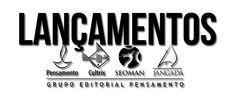 Lançamentos Editora Jangada e Pensamento @GRUPOPENSAMENTO