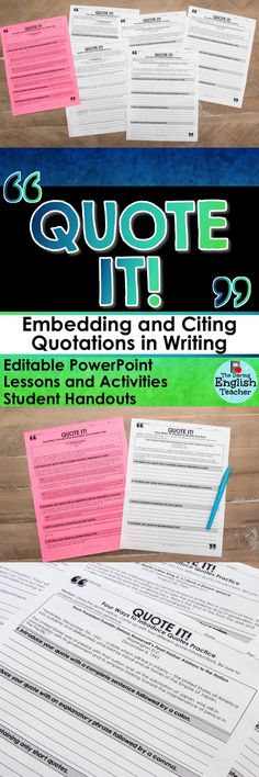 Teach students how to properly embed their quotations and how to cite their sources with QUOTE IT! This resource will help secondary ELA students improve their research and writing abilities!