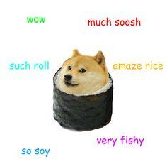 Doge meme sushi... found my new favorite memes. ... oh my lanta