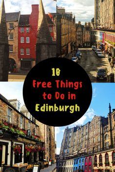 10 Free Things to Do in Edinburgh, Scotland. One of the best cities in the world!