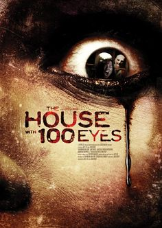 House with 100 Eyes (2013) Full Movie Poster