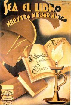 """Cartel de propaganda republicana. """"Sea el libro nuestro mejor amigo."""" Autor: M. Gallur"""