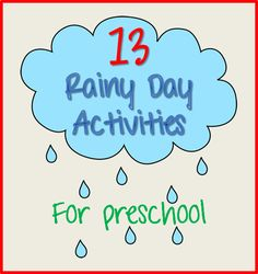 storytime themes/preschool crafts 13 Rainy Day Activities | www.childcarelounge.comwww.childcarelounge.com