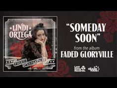 Lindi Ortega - Someday Soon - YouTube