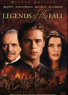 Brad Pitt, Anthony Hopkins, and Julia Ormond in Legends of the Fall Julia Ormond, Anthony Hopkins, Aidan Quinn, Brad Pitt, Streaming Movies, Hd Movies, Movie Tv, Movies Online, Boxing