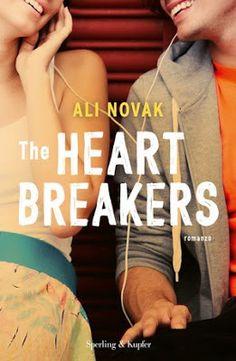 """Leggere Romanticamente e Fantasy: Recensione """"The Heartbreakers"""" di Ali Novak"""