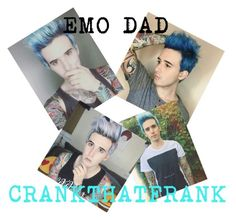 """EMO DAD CRANKTHATFRANK!!"" by the-happy-emo ❤ liked on Polyvore featuring art"