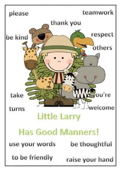 Little Larry has Good Manners - Social Skills Poster - PDF file1 page classroom resource.Designed to focus on the desired behaviour.Mad...