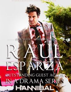 Emmys for Hannibal: Outstanding Guest Actor in a Drama Series - Raul Esparza