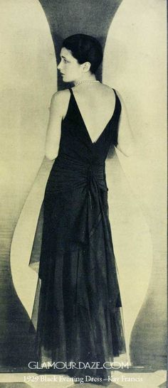 1929-Black-Evening-Dress-Kay-Francis. The smartest silhouette of the season comes straight from Hollywood. Dark and slim, this charming gown of black tulle, worn by the delectable Kay Francis, illustrates Hollywood's dominant influence on the mode for evening dress.This evening frock with its cleverly lengthened skirts ( hems are getting lower girls!), its chic dignity and molded figure outline show the Hollywood touch pre-eminent.