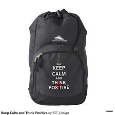 Keep Calm and Think Positive Backpack