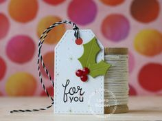 For You tag by Laura Bassen for Paper Smooches - Gift Tags 3 dies, Holly Dies, Holiday Cheer