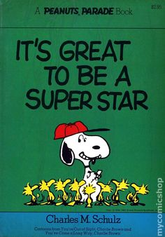 It's great to be a superstar - A Peanuts Parade Book 19