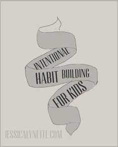 Intentional Habit Building for Kids