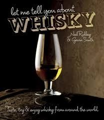 Gavin D. Smith & Neil Ridley : Let Me Tell You About Whisky