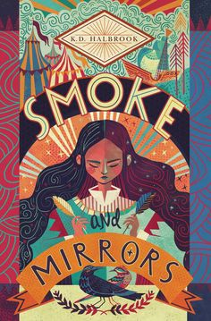 Smoke and Mirrors by K. cover art by Karl James Mountford (Paula Wiseman Books / September Best Book Covers, Beautiful Book Covers, Book Cover Art, Book Cover Design, Book Art, Comic Book Covers, Art And Illustration, Illustrations Posters, Illustrator