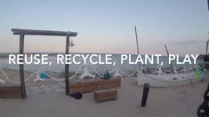 REUSE, RECYCLE, PLANT, PLAY Reuse Recycle, Recycling, Tech House, Techno, Bag, Plants, Projects, Log Projects, Blue Prints