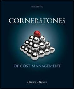 Solution manual for cornerstones of managerial accounting 5th free test bank for cornerstones of cost management edition by hansen will further enhance your understanding of cost management to easily pass all exams fandeluxe Choice Image