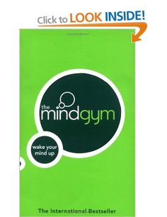 Good for dipping into and boosting creative thinking > The Mind Gym: Wake Up Your Mind: Wake Your Mind Up: Amazon.co.uk: Mind Gym: Books