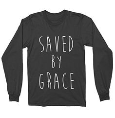 Saved By Grace God Long Sleeve Shirt - Christian Shirt FU... https://www.amazon.com/dp/B01N3ONXHD/ref=cm_sw_r_pi_dp_x_xJijybZKXHXVQ