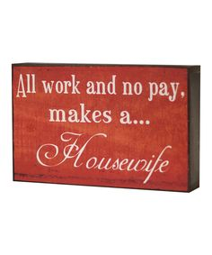 Look at this 'Housewife' Wall Sign on #zulily today!