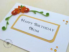 Items similar to Quilled Birthday Card for Mom, Mum, Floral birthday card, orange, tangerine on Etsy Quilling Craft, Quilling Flowers, Quilling Designs, Paper Quilling, Birthday Cards For Mom, Making Ideas, Handmade Cards, Handmade Gifts, Card Making