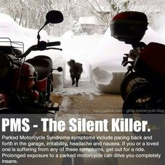 PMS for bikers