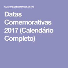 Datas Comemorativas 2017 (Calendário Completo)