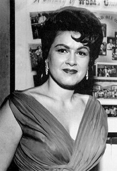 Patsy Cline...if only she'd lived longer to see how much she influenced the future of country music for women...she'd have been proud