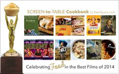 Screen-to-Table Cookbook: Celebrating Food in the Best Films of 2014  http://www.bakespace.com/news/screen-to-table-cookbook-celebrating-food-in-the-best-films-of-2014/  #oscars #film #movies #theoryofeverything #wildmovie #selmamovie #americansniper #inherentvice #boyhoodmovie #chefmovie #chef #hundredfootjourney #feast #feastmovie #bakespace #recipes #cookbook