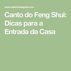 Canto do Feng Shui: Dicas para a Entrada da Casa