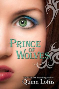 Prince of Wolves by Author Quinn Loftis