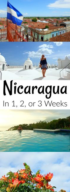 The Ultimate Nicaragua Itinerary: Detailed guide for where to go, where to stay, and what to see during 1, 2, or 3 weeks in Nicaragua.