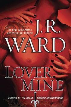 Lover Mine (Black Dagger Brotherhood #8) by J.R. Ward