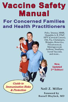 The Vaccine Safety Manual is the world's most complete guide to immunization risks and protection. It includes pertinent information on every major vaccine: polio, tetanus, MMR, hepatitis A, B, HPV (cervical cancer), Hib, Flu, chickenpox, shingles, rotavirus, pneumococcal, meningococcal, RSV, DTaP, anthrax, smallpox, TB, and more.
