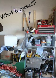 Does your garage look like this? Click for tips on how to make this mess manageable.