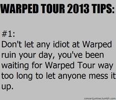 Warped tour tip #1