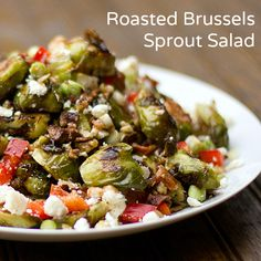 roasted brussels sprout salad  - Sounds delicious. Best way to eat brussel spouts to me is roasted.
