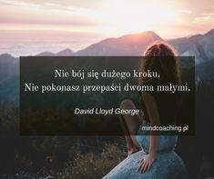 Zobacz więcej na mindcoaching.pl #motywacja #rozwójosobisty #cytaty #mindcoaching #codziennadawkainspiracji Writing Prompts, Self Improvement, Motto, Quotations, Lyrics, Thoughts, Motivation, Funny, Quotes