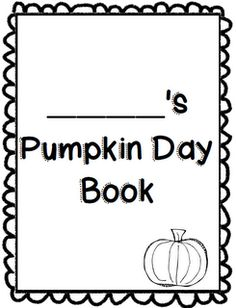 Second Grade Freebies Pumpkin Day Booklet....LOVE THIS!